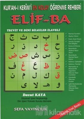 Kur'an-ı Kerim'i En Kolay Öğrenme Rehberi Elif-ba Davut Kaya