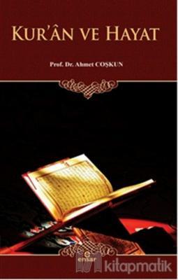 Kur'ân ve Hayat Ahmet Coşkun