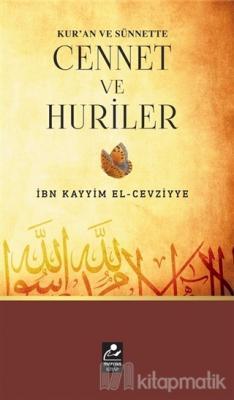 Kur'an ve Sünnette Cennet ve Huriler