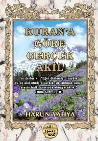Kur'an'a Göre Gerçek Akıl
