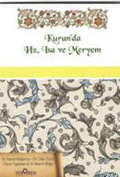 Kur'an'da Hz. İsa ve Meryem