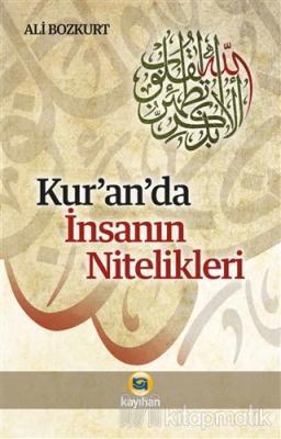 Kur'an'da İnsanın Nitelikleri