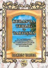 Kur'an'da Tebliğ ve Tartışma