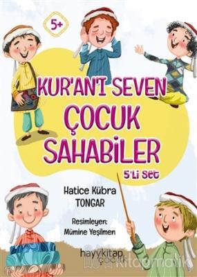 Kur'an'ı Seven Çocuk Sahabiler 5'li Set Hatice Kübra Tongar