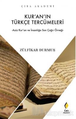 Kur'an'ın Türkçe Tercümeleri Zülfikar Durmuş