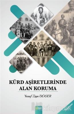 Kürd Aşiretlerinde Alan Koruma Yusuf Ziya Döger