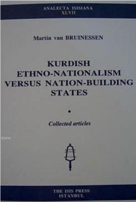 Kurdish Ethno-Nationalism Versus Nation-Building States