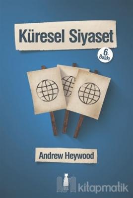Küresel Siyaset Andrew Heywood
