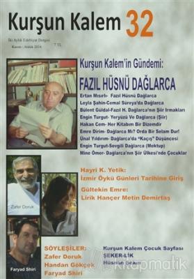 Kurşun Kalem İki Aylık Edebiyat Dergisi Sayı: 32 Kasım - Aralık 2014