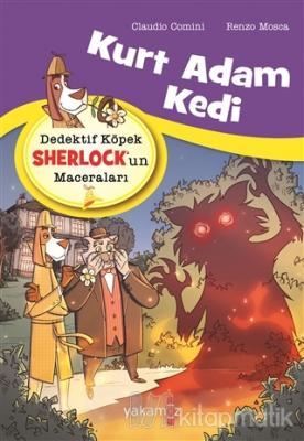 Kurt Adam Kedi - Dedektif Köpek Sherlock'un Maceraları