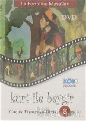 Kurt İle Beygir - La Fontaine Masalları / Çocuk Tiyatrosu Dizisi 8 Kol