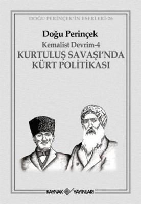 Kurtuluş Savaşı'nda Kürt Politikası