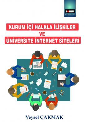 Kurum İçi Halkla İlişkiler ve Üniversite İnternet Siteleri