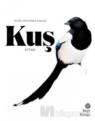 Kuş Kitabı: Resim Sanatında Kuşlar