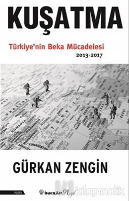 Kuşatma Gürkan Zengin