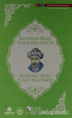 Kutadgu Bilig (Türkçe - Türkmence)