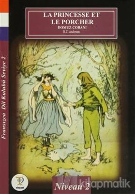 La Princesse Et Le Porcher - Domuz Çobanı