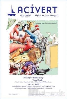 Lacivert Öykü ve Şiir Dergisi Sayı : 62 Mart-Nisan 2015