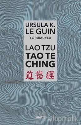 Lao Tzu: Tao Te Ching