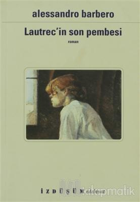 Lautrec'in Son Pembesi
