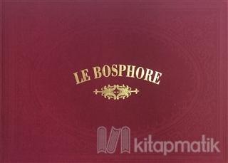 Le Bosphore (Ciltli)