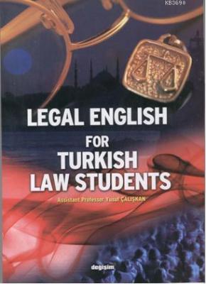 Legal English for Turkish Students (Hukuk İngilizcesi)