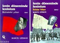 Lenin Döneminde Leninizm (cilt 2)