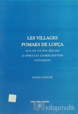 Les Villages Pomaks De Lofça