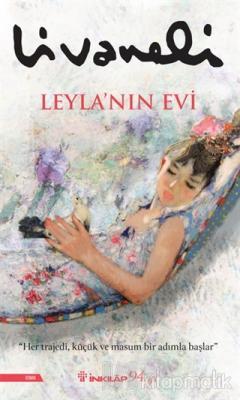 Leyla'nın Evi Zülfü Livaneli