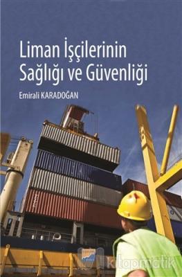 Liman İşçilerinin Sağlığı ve Güvenliği