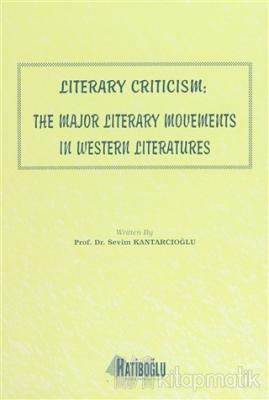 Literary Criticism: The Major Literary Movements in Western Literatures
