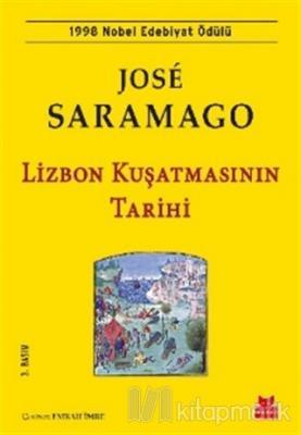 Lizbon Kuşatmasının Tarihi José Saramago