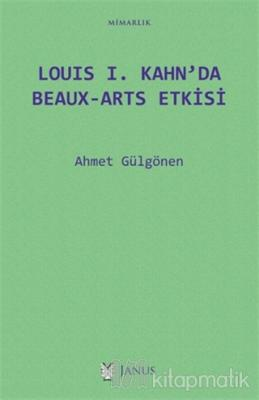Louis 1. Kahn'da Beaux-Arts Etkisi