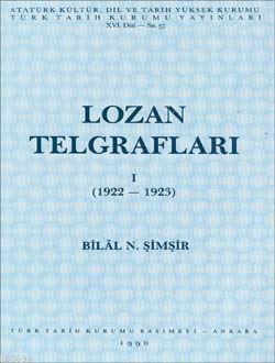 Lozan Telgrafları I (1922-1923)