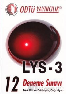 LYS 3 - 12 Deneme Sınavı