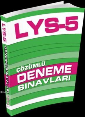 LYS 5 Çözümlü Deneme Sınavları Kolektif