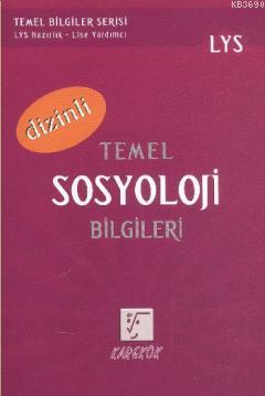 LYS Temel Sosyoloji Bilgileri (Dizinli)