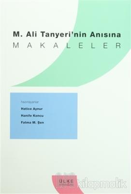 M. Ali Tanyeri'nin Anısına Makaleler