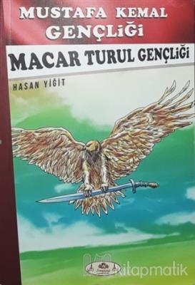 Macar Turul Gençliği - Mustafa Kemal Gençliği
