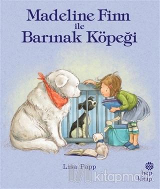 Madeline Finn ile Barınak Köpeği Lisa Papp