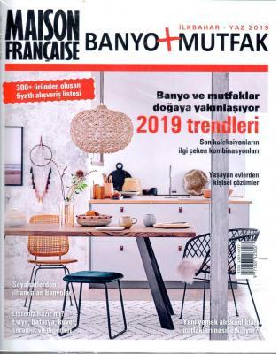 Maison Française Banyo+Mutfak Dergisi Mayıs 2019