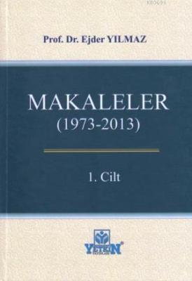 Makaleler (1973- 2013) (2 Cilt) Ejder Yılmaz