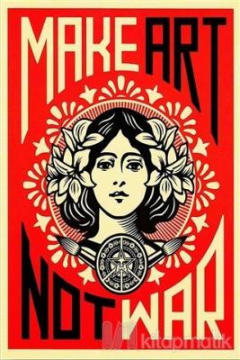 Make Art Not War Poster