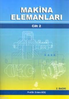 Makina Elemanları Cilt 2