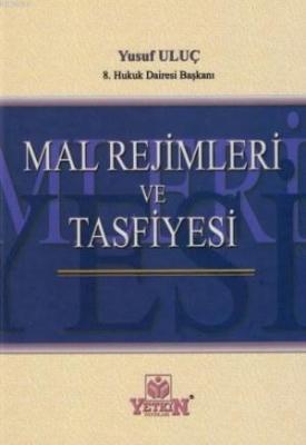 Mal Rejimleri ve Tasfiyesi Yusuf Uluç