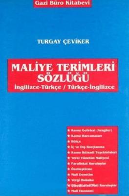 Maliye Terimleri Sözlüğü (İngilizce-Türkçe / Türkçe-İngilizce)