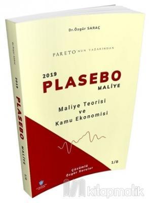 Maliye Teorisi ve Kamu Ekonomisi - 2019 Plasebo Maliye Soru Bankası