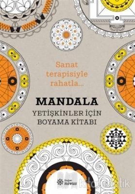 Mandala - Yetişkinler İçin Boyama Kitabı Sophie Leblanc