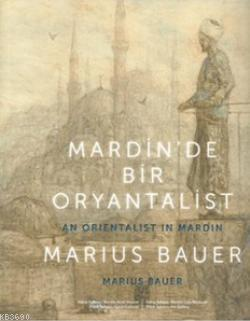Mardin'de Bir Oryantalist