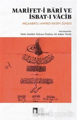 Marifet-i Bari ve İsbat-ı Vacib Ahmed Rasim Zühdü